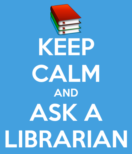 keep calm and ask a librarian image